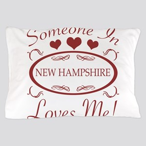 Somebody In New Hampshire Loves Me Pillow Case