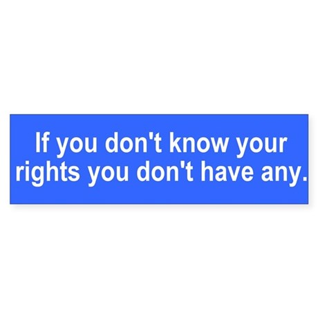 If you don't know your rights
