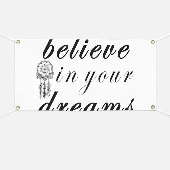 Believe Dreams Banner