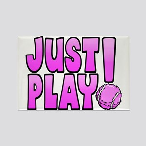 JUST PLAY TENNIS Rectangle Magnet