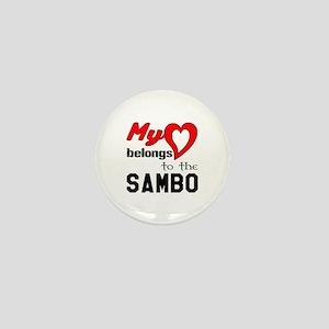 My Heart Belongs To The Sambo Mini Button