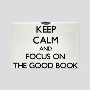 Keep Calm by focusing on The Good Book Magnets