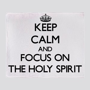 Keep Calm by focusing on The Holy Sp Throw Blanket