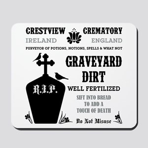 GRAVEYARD DIRT Mousepad