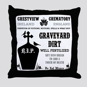 GRAVEYARD DIRT Throw Pillow