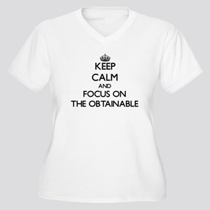 Keep Calm by focusing on The Obt Plus Size T-Shirt