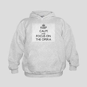 Keep Calm by focusing on The Opera Kids Hoodie