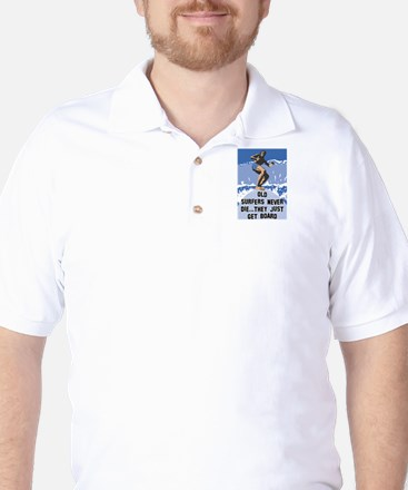 Old Surfers Never Die Golf Shirt
