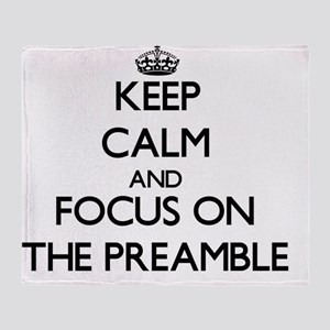 Keep Calm by focusing on The Preambl Throw Blanket