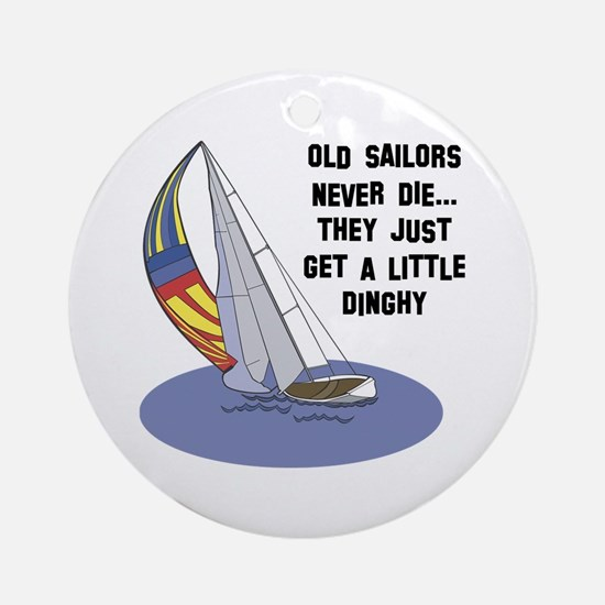 Old Sailors Never Die Ornament (Round)