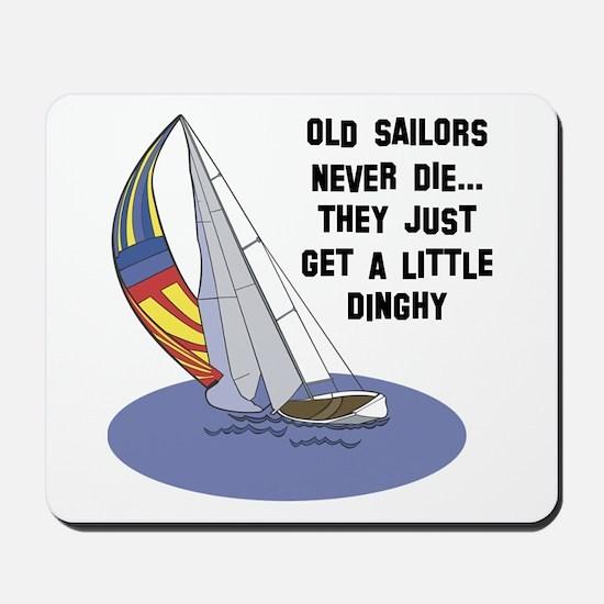 Old Sailors Never Die Mousepad