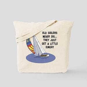 Old Sailors Never Die Tote Bag