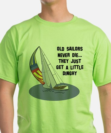 Old Sailors Never Die T-Shirt