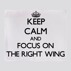 Keep Calm by focusing on The Right W Throw Blanket