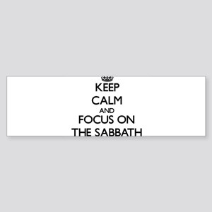 Keep Calm by focusing on The Sabbat Bumper Sticker