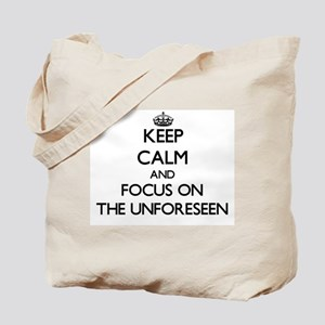 Keep Calm by focusing on The Unforeseen Tote Bag
