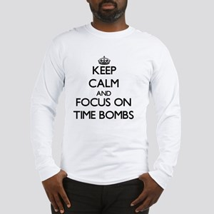 Keep Calm by focusing on Time Long Sleeve T-Shirt