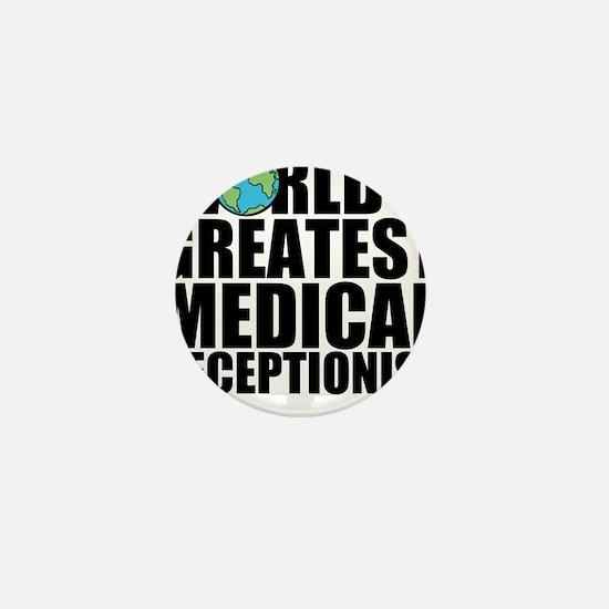 World's Greatest Medical Receptionist Mini But
