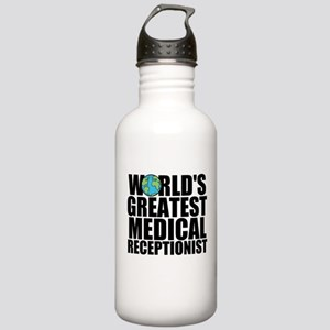 World's Greatest Medical Receptionist Water Bo