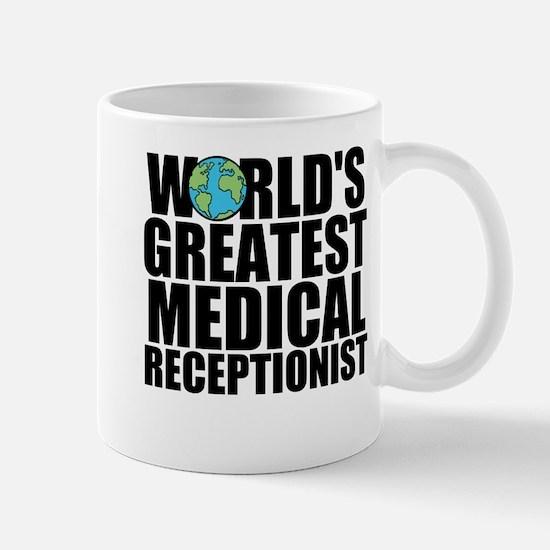 World's Greatest Medical Receptionist Mugs