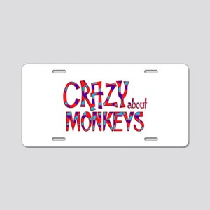 Crazy About Monkeys Aluminum License Plate