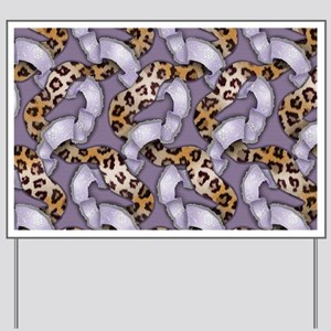 Leopards and Lace - Purple Yard Sign