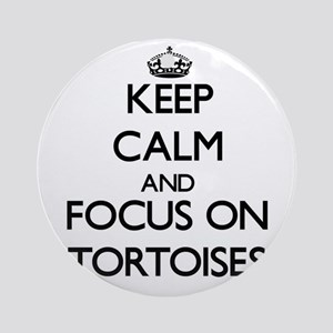 Keep Calm by focusing on Tortoise Ornament (Round)
