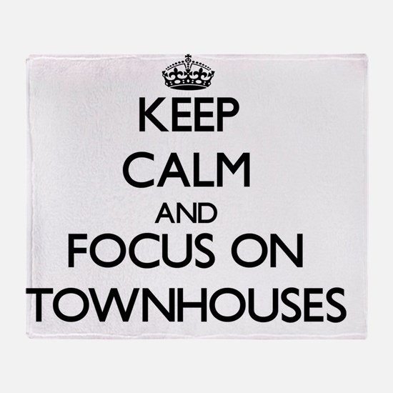 Keep Calm by focusing on Townhouses Throw Blanket