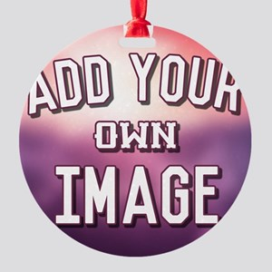 Add Your Own Image Ornament