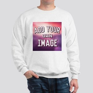 Add Your Own Image Sweatshirt