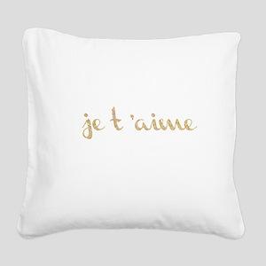 je t'aime Square Canvas Pillow