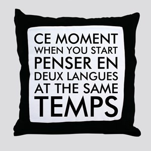 Thinking in French and English Throw Pillow