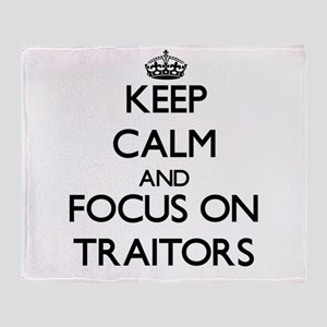 Keep Calm by focusing on Traitors Throw Blanket