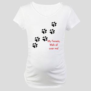 Walk all ovewr me Maternity T-Shirt
