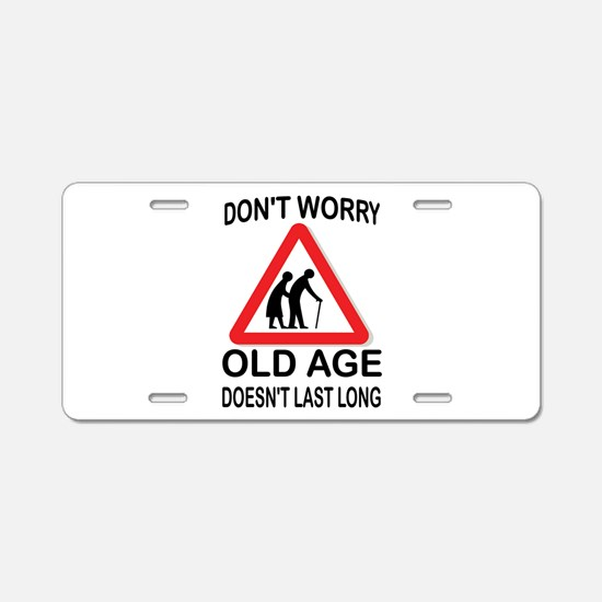 OLD AGE Aluminum License Plate