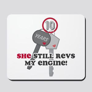 She Revs My Engine 10 Mousepad