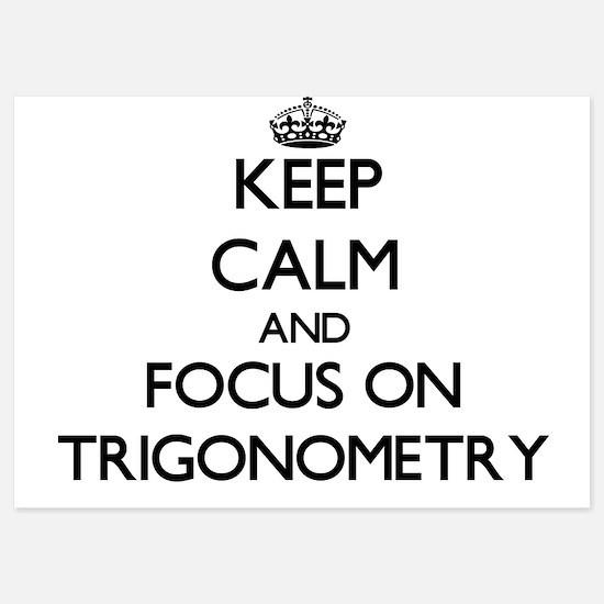 Keep Calm by focusing on Trigonometry Invitations