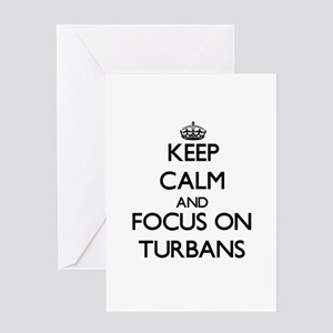 Keep Calm by focusing on Turbans Greeting Cards
