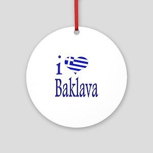 I Love Baklava Ornament (Round)