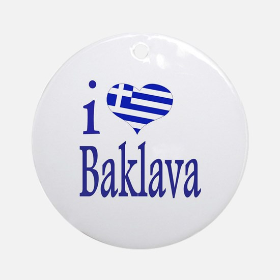 I Love Baklava Ornament (Round)