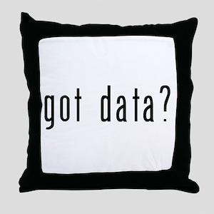 got data black Throw Pillow