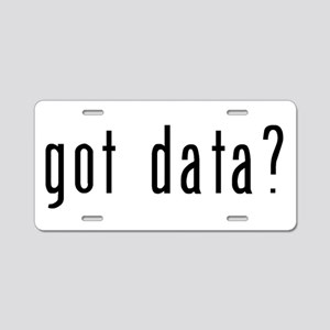 got data black Aluminum License Plate