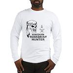 Terrorist Hunter Long Sleeve T-Shirt