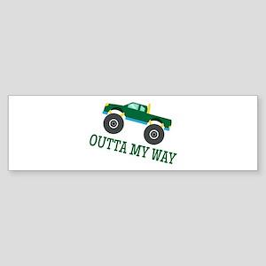 Outta My Way Bumper Sticker