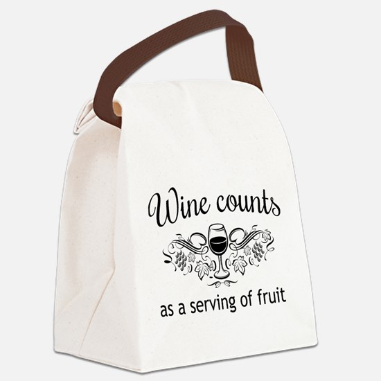 Wine counts as a serving of fruit Canvas Lunch Bag