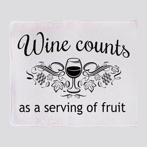 Wine counts as a serving of fruit Throw Blanket