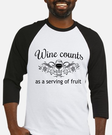 Wine counts as a serving of fruit Baseball Jersey