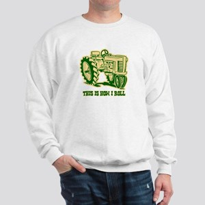 This Is How I Roll Tractor GRN Sweatshirt