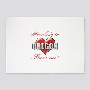 Somebody In Oregon Loves Me 5'x7'Area Rug