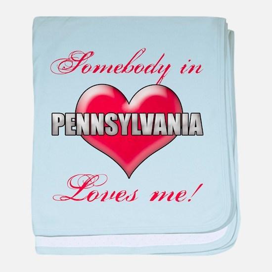 Somebody In Pennsylvania Loves Me baby blanket